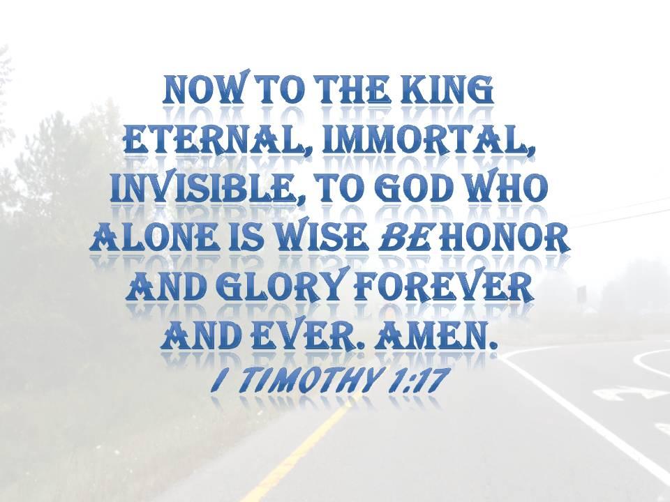 I Tim 1 17