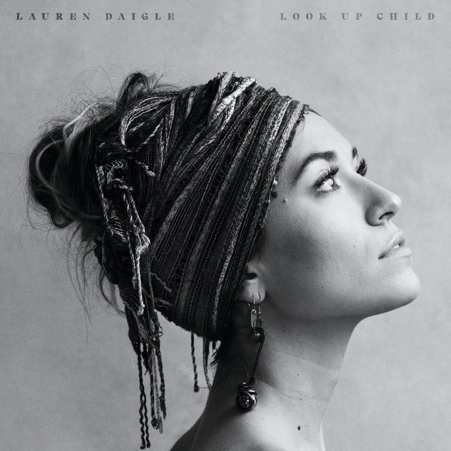 Lauren Daigle You say