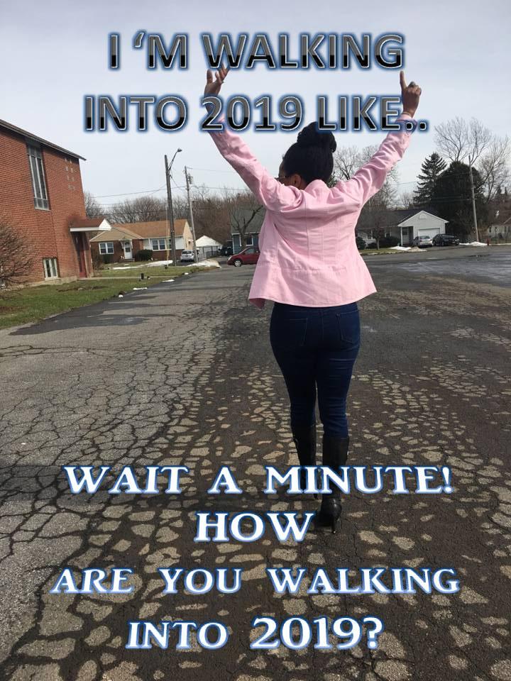 walk into 2019